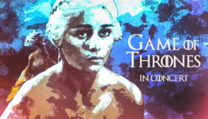 GAME OF THRONES IN CONCERT @ Sala Ziemi, Poznań Congress Center